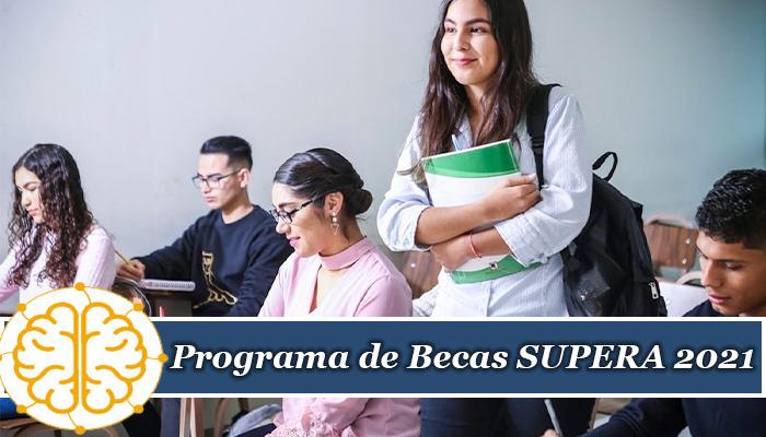 Programa de Becas SUPERA 2021